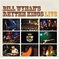 Bill Wyman's Rhythm Kings Disappearing Nightly