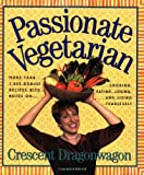 img - for Passionate Vegetarian book / textbook / text book