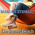 On Sunset Beach: Chesapeake Diaries, Book 8 (       UNABRIDGED) by Mariah Stewart Narrated by Xe Sands