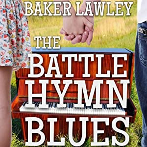 The Battle Hymn Blues | [Baker Lawley]