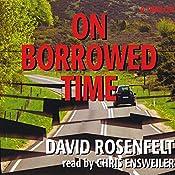 On Borrowed Time | [David Rosenfelt]
