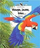 echange, troc André Boos - Rouge, jaune, bleu...