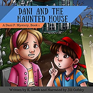 Dani and the Haunted House Audiobook