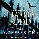 The Confession: An Inspector Ian Rutledge Mystery Audiobook by Charles Todd Narrated by Simon Prebble