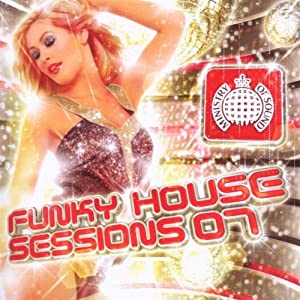 Funky House Sessions 07