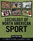Sociology of North American Sport 6th edition