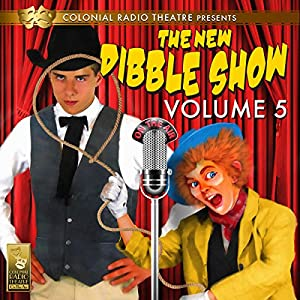 The New Dibble Show Vol. 5 Performance