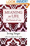 Meaning in Life: The Pursuit of Love