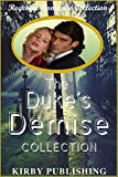 Romance: Regency Romance: The Duke's Demise (Historical Victorian Romance) (Historical Regency Romance Menage Short Stories)
