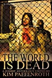 img - for The World Is Dead book / textbook / text book