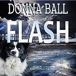 Flash: A Dogleg Island Mystery | Donna Ball