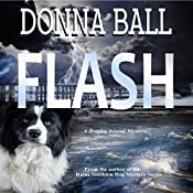 Flash: A Dogleg Island Mystery | Donna Ball