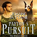 Payton's Pursuit: The Winters Sisters, Book 2 (       UNABRIDGED) by Joanne Jaytanie Narrated by Robin Rowan