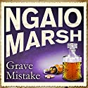 Grave Mistake Audiobook by Ngaio Marsh Narrated by Jane Asher