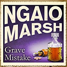 Grave Mistake (       UNABRIDGED) by Ngaio Marsh Narrated by Jane Asher