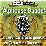 Les aventures prodigieuses de Tartarin de Tarascon | Alphonse Daudet
