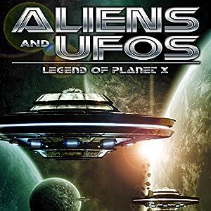 Aliens and UFO's: Legend of Planet X Radio/TV Program