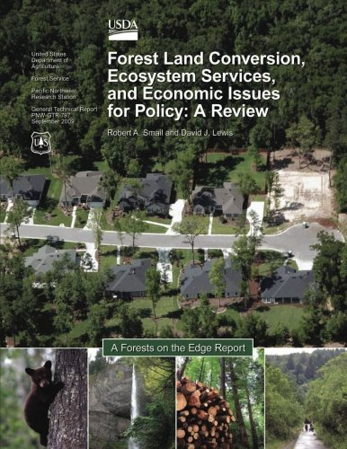 Forest-Land Conversion, Ecosystem Services, and Economic Issues for Policy: A Review