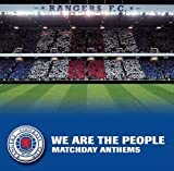 Glasgow Rangers FC Rangers F.C.:We Are The People - Matchday Anthems