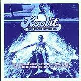 Various Artists Kool It: Soul, Funk & Jazz Go Latin