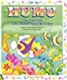 Humu: The Little Fish Who Wished Away His Colors