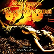 Phantom Universe: Summer Chronicles, Book 1 | [Laura Kreitzer]