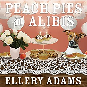 Peach Pies and Alibis Audiobook