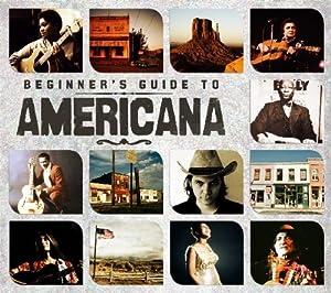 Beginners Guide To Americana