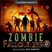 Zombie Fallout: Zero | Mark Tufo