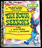 img - for The Sesame Street Little Theater proudly presents THE FOUR SEASONS. book / textbook / text book