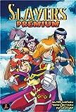 Slayers Premium (Slayers (Graphic Novels)) (1586649736) by Kanzaka, Hajime