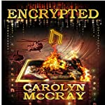 Encrypted: An Action-Packed Techno-Thriller | Carolyn McCray