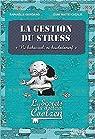 La gestion du stress - Les secrets du dr. Coolzen par Giordano
