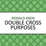 Double Cross Purposes | Ronald Knox