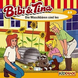 Die Waschbären sind los (Bibi und Tina 63) Hörspiel