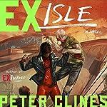 Ex-Isle: Ex-Heroes, Book 5 | Peter Clines