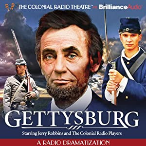 Gettysburg: A Radio Dramatization Radio/TV Program