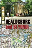 img - for Healdsburg and Beyond!: Forty Writers Celebrate a Special California Town and Beyond book / textbook / text book