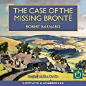 The Case of the Missing Brontë Audiobook by Robert Barnard Narrated by Jonathan Keeble