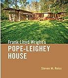 Frank Lloyd Wright's Pope-Leighey House