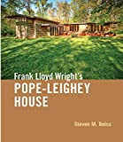 Frank Lloyd Wrights Pope-Leighey House