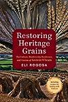 Restoring Heritage Grains: The Cultur...