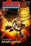 Perry Rhodan 2689: Kristall-Labyrinth (Heftroman): Perry Rhodan-Zyklus