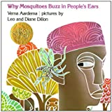 Why Mosquitoes Buzz in People's Ears: A West African Tale (0803760892) by Verna Aardema