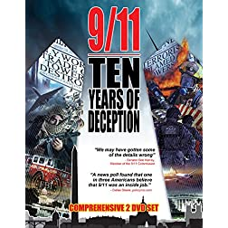 9/11: Ten Years of Deception: Terrorism and Lies