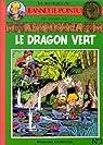 Jeannette Pointu, tome 3 : Le dragon vert par Wasterlain