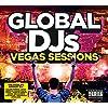 Global DJs - The Las Vegas Sessions