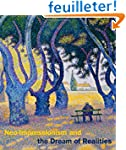 Neo-Impressionism and the Dream of Re...