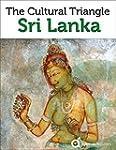 Sri Lanka Revealed: Cultural Triangle...