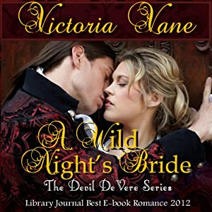 A Wild Night's Bride: The Devil DeVere, Book 1 | [Victoria Vane]